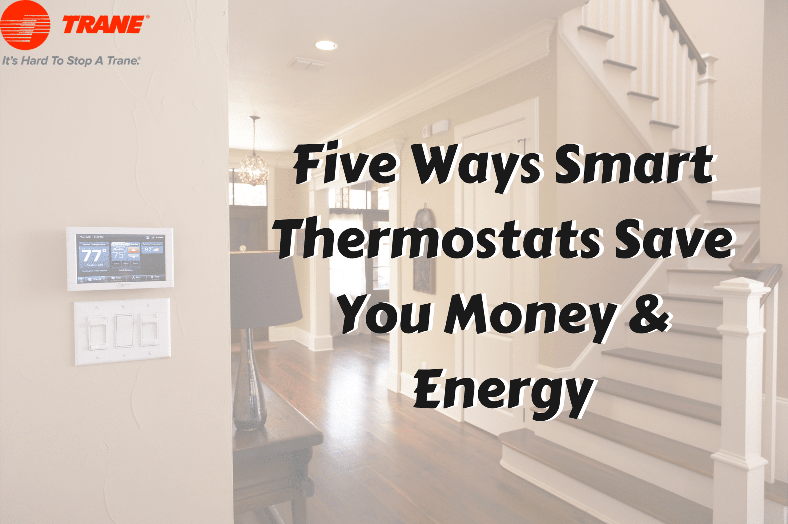 five ways smart thermostats save you money & energy